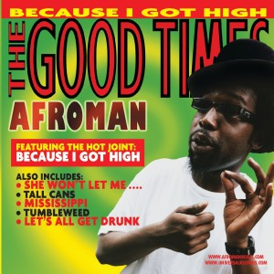 Album The Good Times from Afroman