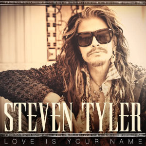 Steven Tyler的專輯Love Is Your Name