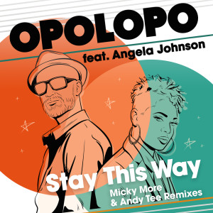 Album Stay This Way from Opolopo