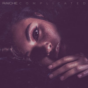 Album Complicated from Raiche