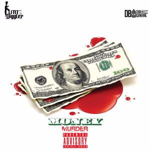 Album Money & Murder 2 (Explicit) from Kurt Diggler