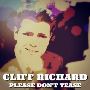 Cliff Richard的專輯Please Don't Tease