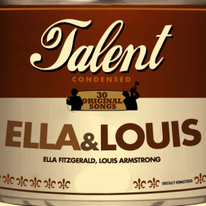 Ella Fitzgerald的專輯Talent,  30 Original Songs: Ella & Louis