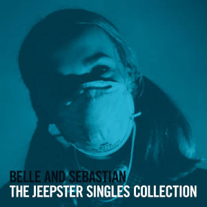 Belle & Sebastian的專輯The Jeepster Singles Collection
