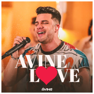 Album Avine Love (Ao Vivo) from Avine Vinny