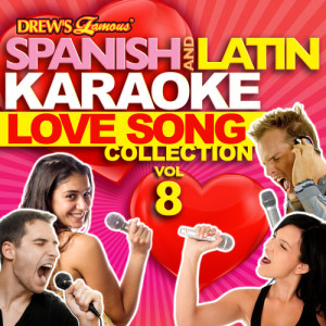 The Hit Crew的專輯Spanish And Latin Karaoke Love Song Collection, Vol. 8