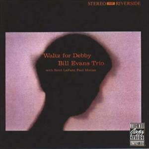 Bill Evans Trio的專輯Waltz For Debby