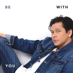 Be With You dari Armand Maulana