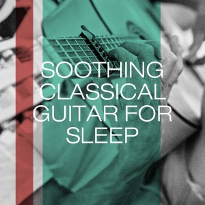 Album Soothing Classical Guitar for Sleep from Classical Lullabies