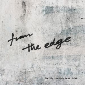 FictionJunction的專輯From the Edge