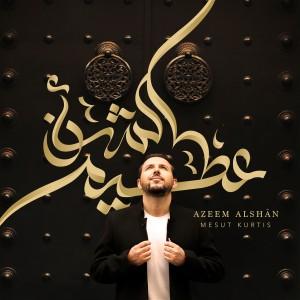 Azeem Alshan dari Mesut Kurtis