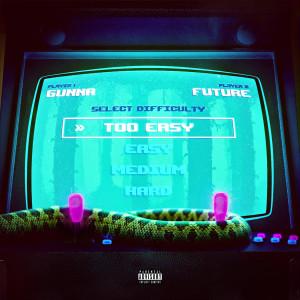 Album Too Easy (Explicit) from Future