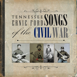 Album Songs Of The Civil War from Tennessee Ernie Ford