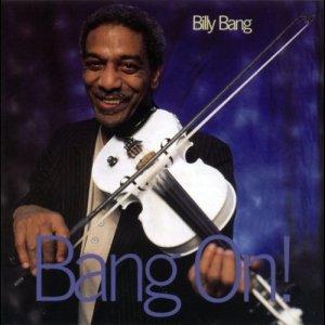 Album Bang On from Billy Bang
