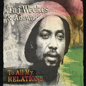 Album To All My Relations from Taj Weekes