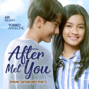 "After Met You (From ""After Met You"") dari Ari Irham"