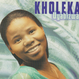 Album Uyabizwa from Kholeka