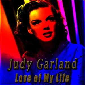 Album Love of My Life from Judy Garland