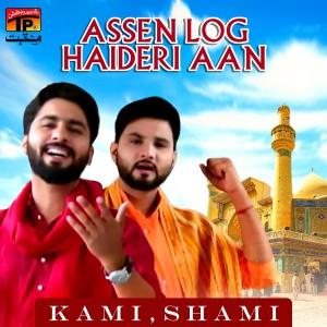 Assen Log Haideri Aan - Single dari Shami