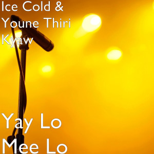 Ice cold的專輯Yay Lo Mee Lo