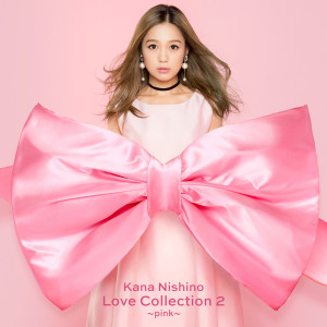 西野加奈的專輯Love Collection 2 Pink