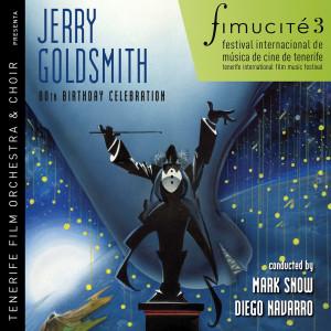 Jerry Goldsmith的專輯Fimucité 3: Jerry Goldsmith 80th Birthday Celebration