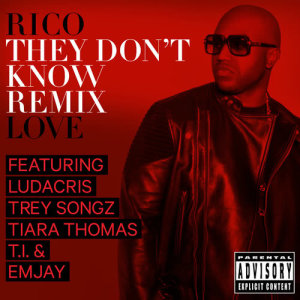Rico Love的專輯They Don't Know