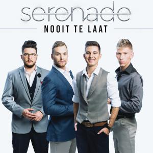 Album Nooit Te Laat (La Differenza Tra Me E Te) from Serenade