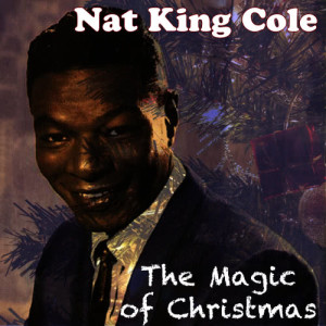 Nat King Cole的專輯The Christmas Album: The Best of Xmas Songs from Nat King Cole