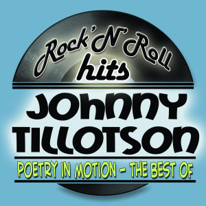 Johnny Tillotson的專輯Poetry In Motion - The Best Of