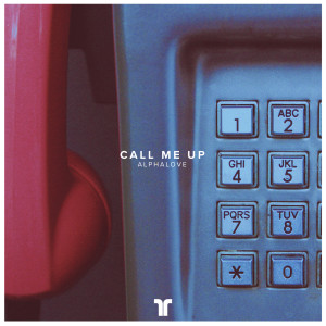 Album Call Me Up from AlphaLove