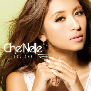 Che'Nelle的專輯Believe [Deluxe Edition]