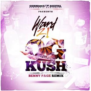 Ward 21的專輯Og Kush (Benny Page Remix) (Explicit)
