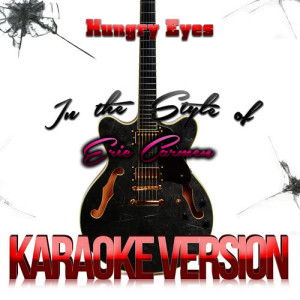Karaoke - Ameritz的專輯Hungry Eyes (In the Style of Eric Carmen) [Karaoke Version] - Single