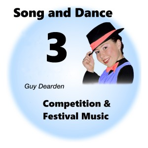 Song and Dance 3 - Competition & Festival Music