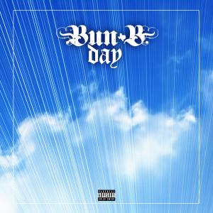 Album Bun B Day from Bun B