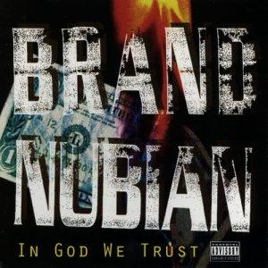Album In God We Trust (Explicit) from Brand Nubian