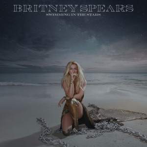 Album Swimming In The Stars from Britney Spears