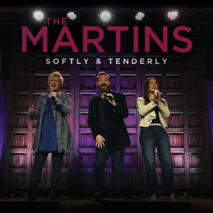 Album Softly And Tenderly from The Martins