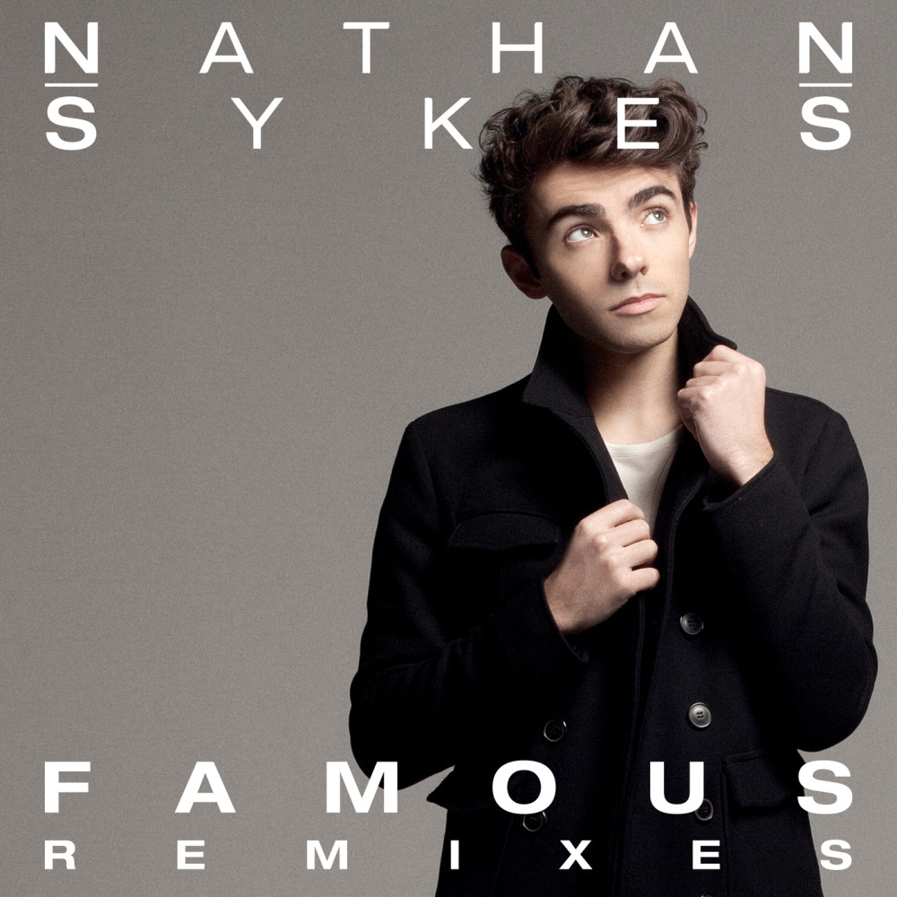 Famous (7th Heaven Remix) 2016 Nathan Sykes