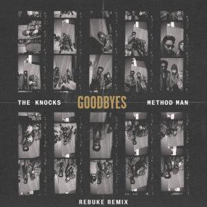 Album Goodbyes (feat. Method Man) [Rebuke Remix] from Method Man