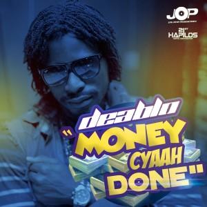 Album Money Cyaah Done from Deablo