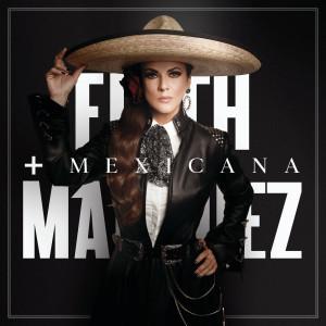 Album +Mexicana (Explicit) from Edith Marquez