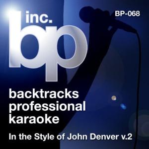 Album Karaoke: In the Style of John Denver, Vol. 2 from Backtrack Professional Karaoke Band