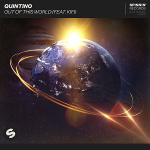 Album Out Of This World (feat. KiFi) from Quintino