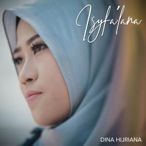 Isyfa'Lana dari Dina Hijriana