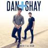 Dan + Shay Album Where It All Began Mp3 Download