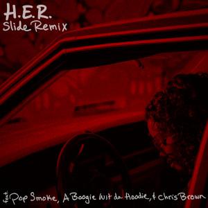 H.E.R.的專輯Slide (Remix) (feat. Pop Smoke, A Boogie Wit da Hoodie & Chris Brown)
