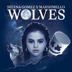 Listen to Wolves song with lyrics from Selena Gomez
