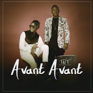 Album Avant avant from TNT Family